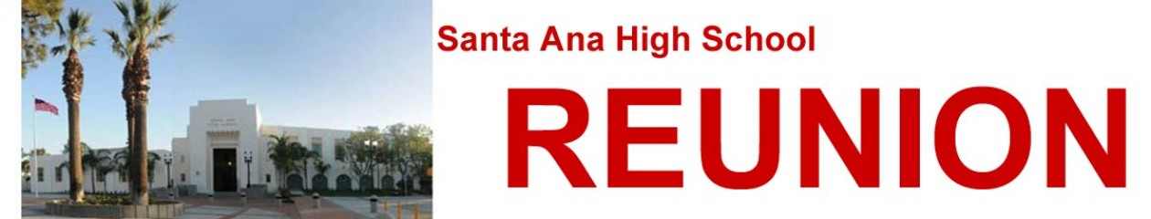 Santa Ana High School Reunion